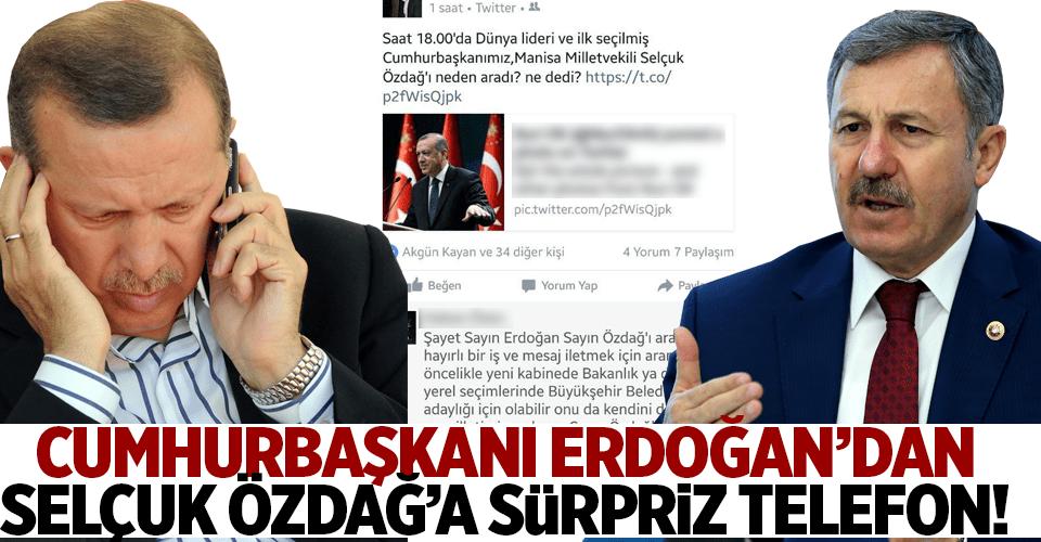 Cumhurbaşkanı Erdoğan'dan Özdağ'a sürpriz telefon