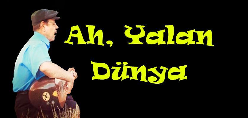 Bozkır Issız, Türküler Yetim Kaldı!