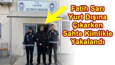 Photo of Fatih Sarı HOPA'da Yakalandı