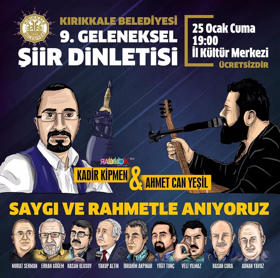 """Kırıkkale Belediyesince, vefat eden basın mensuplarının anısına, Kültür Merkezinde """" 9. Geleneksel Şiir Dinletisi Etkinliği"""" düzenlendi."""