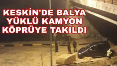 Photo of Keskin'de Balya Yüklü Kamyon Köprüye Takıldı
