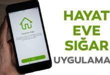 Photo of Hayat Eve Sığar Mobil uygulama Devrede