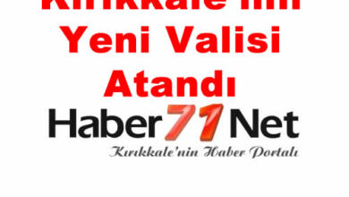 Kırıkkale Valisi Atandı